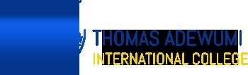 Thomas Adewumi Int'l College, Oko , Kwara State