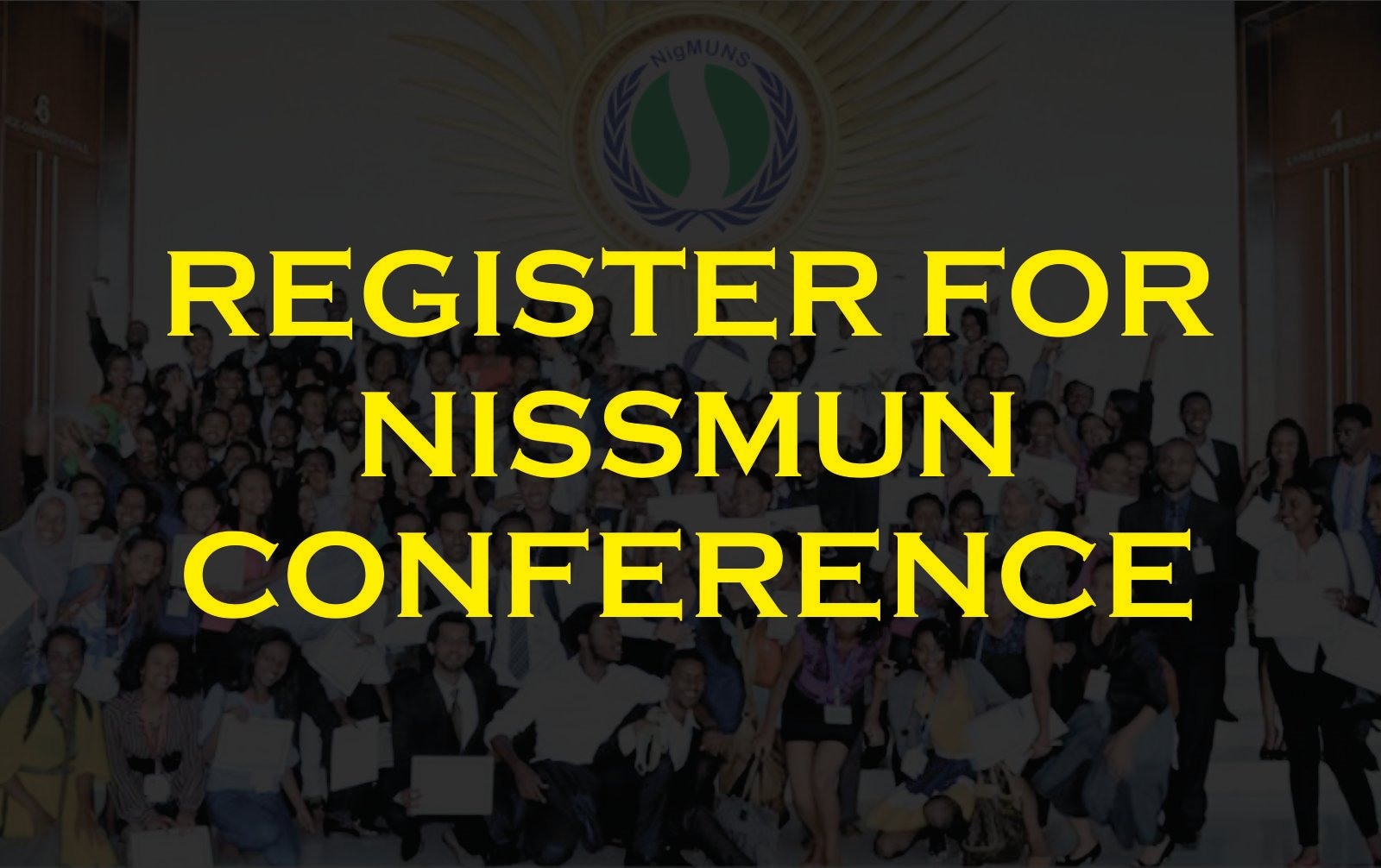 REGISTER FOR NISSMUN CONFERENCE