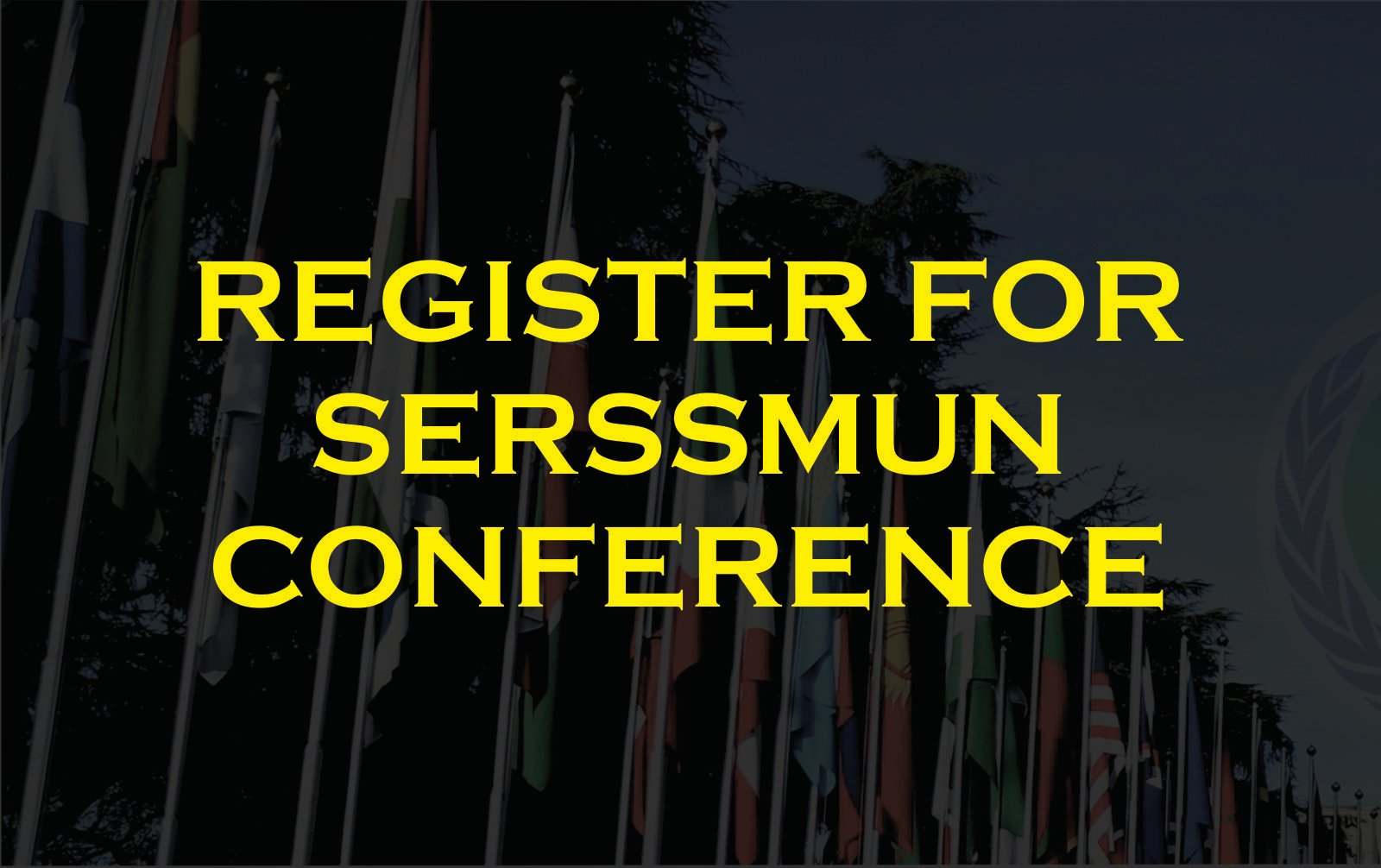 REGISTER FOR SERSSMUN CONFERENCE